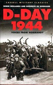 D-Day 1944 - Robin Neillands, Roderick De Norman (ISBN 9781407214627)