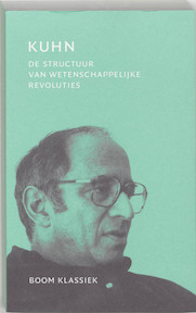 De structuur van wetenschappelijke revoluties - Thomas Kuhn (ISBN 9789053528006)