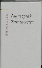 Aldus sprak Zarathoestra - Friedrich Nietzsche (ISBN 9789085062103)