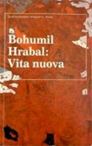 Vita nuova - Bohumil Hrabal, Kees Mercks (ISBN 9789035119017)