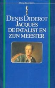 Jacques de fatalist en zyn meester - Denis Diderot (ISBN 9789027491015)