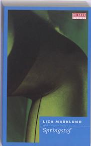 Springstof - Liza Marklund (ISBN 9789044516487)