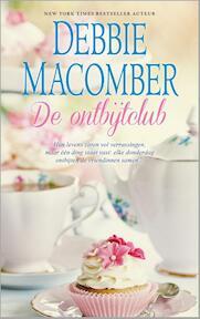 De ontbijtclub - Debbie Macomber (ISBN 9789034754462)