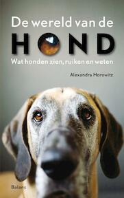 De wereld van de hond - Alexandra Horowitz (ISBN 9789460032028)