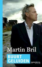 Buurtgeluiden - Martin Bril (ISBN 9789044616699)