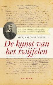 De kunst van het twijfelen - Mirjam van Veen, Mirjam G.K. van Veen (ISBN 9789021143163)