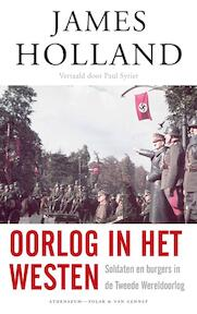 Oorlog in het Westen - James Holland (ISBN 9789025306854)