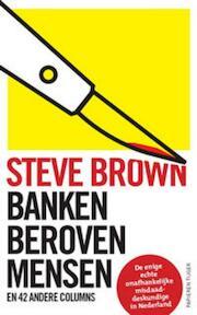 Banken beroven mensen - S. Brown (ISBN 9789067282239)