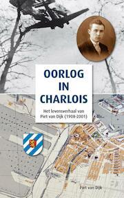 Oorlog in Charlois - Piet van Dijk (ISBN 9789491354441)