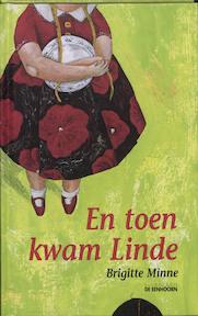En toen kwam Linde - Brigitte Minne (ISBN 9789058382092)