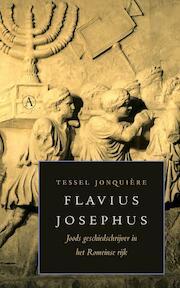 Flavius Josephus - tessel Jonquière, Tessel Jonquière (ISBN 9789025367107)