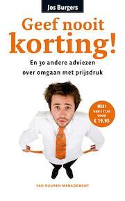 Geef nooit korting! - Jos Burgers (ISBN 9789089650719)