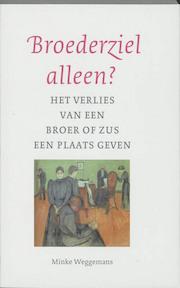 Broederziel alleen - Minke Weggemans (ISBN 9789043511698)