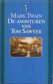 De avonturen van Tom Sawyer - Mark Twain, André Abeling, J. M. Blom (ISBN 9789027491527)