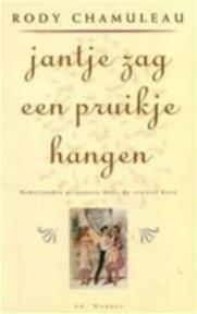 Jantje zag een pruikje hangen - R. Chamuleau (ISBN 9789061003595)