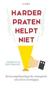 Harder praten helpt niet - Job Boersma, Sarah Gagestein (ISBN 9789461261533)