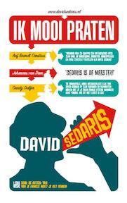 Ik mooi praten - David Sedaris (ISBN 9789048806423)