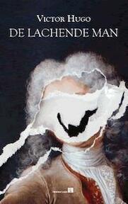De lachende man - Victor Hugo (ISBN 9789067282871)