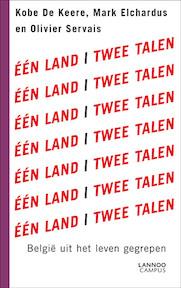 Eén land, twee talen - Kobe De Keere, Mark Elchardus, Olivier Servais, Marleen Wauters (ISBN 9789020993004)