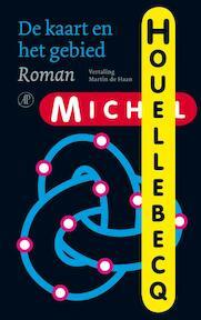 De kaart en het gebied - Michel Houellebecq (ISBN 9789029575171)