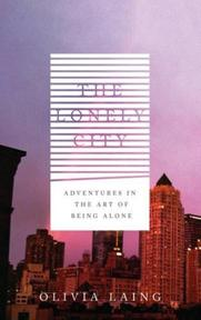 Lonely City - Olivia Laing (ISBN 9781782111238)