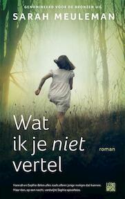 Wat ik je niet vertel - Sarah Meuleman (ISBN 9789048835966)