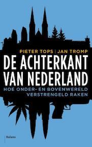 De achterkant van Nederland - Pieter Tops, Jan Tromp (ISBN 9789460031397)