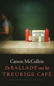 De ballade van het treurige café - Carson McCullers (ISBN 9789025303563)