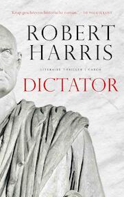 Dictator - Robert Harris (ISBN 9789023465072)