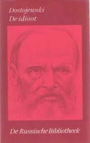 De Idioot - Verzamelde werken VI - Fjodor Dostojewski (ISBN 9789028206069)