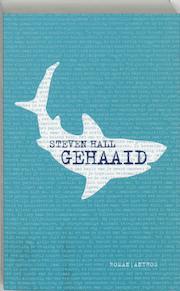 Gehaaid - S. Hall (ISBN 9789041411082)