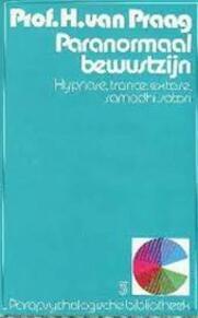 Paranormaal bewustzijn - Henri van Praag (ISBN 9010024636)
