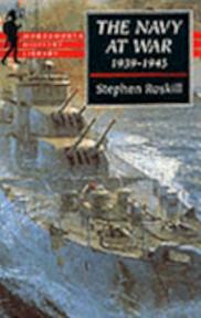 The Navy at War, 1939-1945 - S. W. Roskill (ISBN 9781853266973)