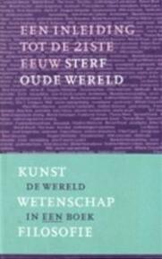 Sterf oude wereld - A. Klukhuhn (ISBN 9789029526128)