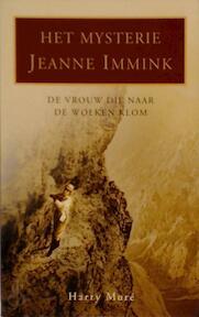 Het mysterie Jeanne Immink - Harry Muré (ISBN 9789038914336)