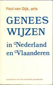 Geneeswijzen in Nederland - Paul Dijk (ISBN 9789020252569)