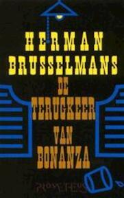 De terugkeer van Bonanza - Herman Brusselmans (ISBN 9789053333242)