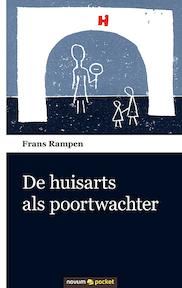 De huisarts als poortwachter - Frans Rampen (ISBN 9783990108543)