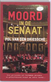 Moord in de senaat - Pol Van den Driessche (ISBN 9789056179410)