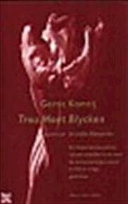 Trou moet blycken, of, Opnieuw in liefde bloeyende - Gerrit Komrij (ISBN 9789035123243)