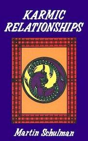 Karmic Relationships - Martin Schulman (ISBN 9780877285083)