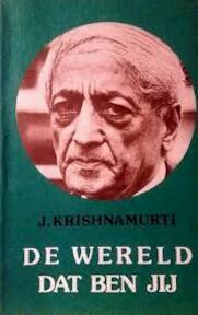 De wereld dat ben jij - Jiddu Krishnamurti (ISBN 9789062715107)