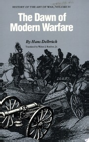 The Dawn of Modern Warfare - Hans Delbruck (ISBN 9780803265868)