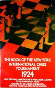 Book of the New York International Chess Tournament 1924 - Alexander Alekhine, W. H. Watts (ISBN 9780486207520)