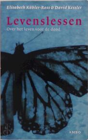 Levenslessen - Elisabeth Kübler-ross, David Kessler, Meile Snijders (ISBN 9789026317187)