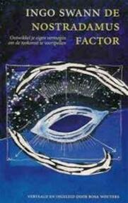 De Nostradamus factor - Ingo Swann, Amp, Rosa Wouters (ISBN 9789021522555)