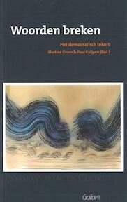 Woorden breken - Martine Groen, Paul Kuijpers (ISBN 9789044136586)