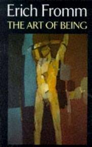 Art of Being - Erich Fromm (ISBN 9780094720909)