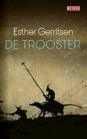 De trooster - Esther Gerritsen (ISBN 9789044541717)