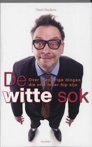 De witte sok - G. Beullens (ISBN 9789089240293)